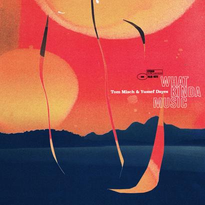 """Bild des Albumcovers """"What Kinda Music"""" von Tom Misch & Yussef Dayes"""