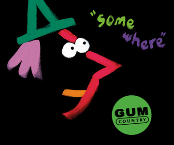 "Gum Country – ""Somewhere"" (Album der Woche)"