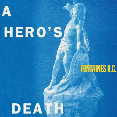 """Bild des Albumcovers """"A Hero's Death"""" von Fontaines D.C., das ByteFM Album der Woche ist."""