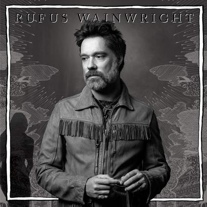 "Rufus Wainwright - ""Unfollow The Rules"" (Album der Woche)"