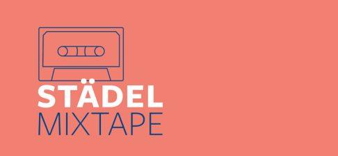 Ein Kunstwerk – ein Soundtrack: der Podcast zum Städel Mixtape
