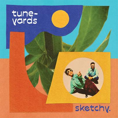 """Albumcover von Tune-Yards - """"Sketchy"""""""