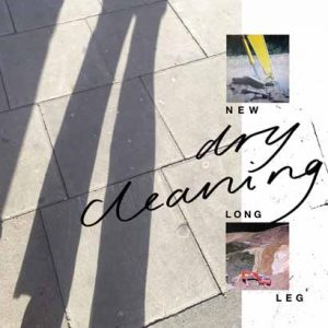 "Dry Cleaning – ""New Long Leg"" (Album der Woche)"