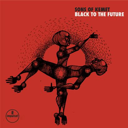 """Album-Cover von Sons Of Kemet – """"Black To The Future"""""""