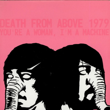 """Albumcover von Death From Above 1979 – """"You're A Woman, I'm A Machine"""""""