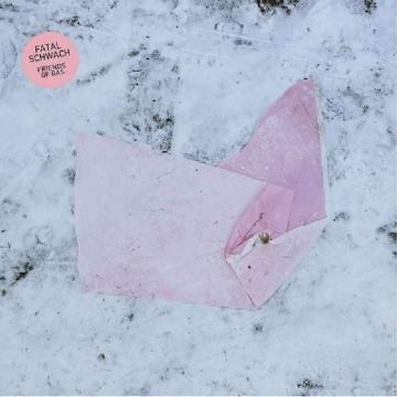"""Albumcover von Friends Of Gas – """"Fatal Schwach"""""""
