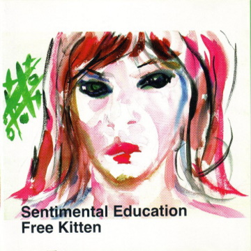 "Albumcover von Free Kitten – ""Sentimental Education"""