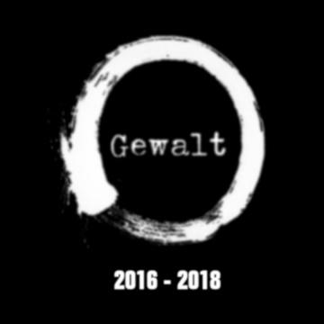 """Albumcover von Gewalt – """"2016-2018"""""""