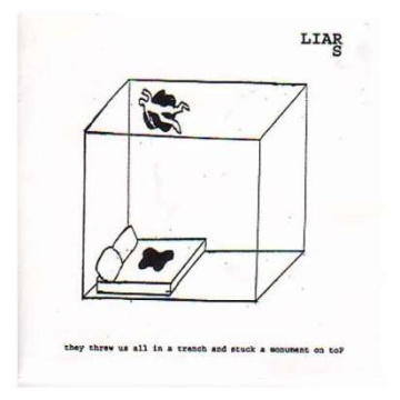 """Albumcover von Liars –""""They Threw Us All In A Trench And Stuck A Monument On Top"""""""