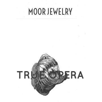 "Albumcover von Moor Jewelery – ""True Opera"""