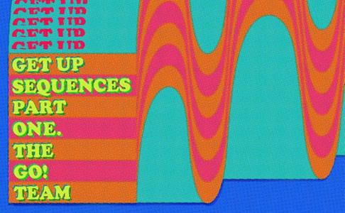 """The Go! Team – """"Get Up Sequences Part One"""" (Album der Woche)"""