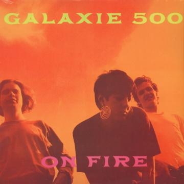 """Albumcover von Galaxie 500 – """"On Fire"""""""