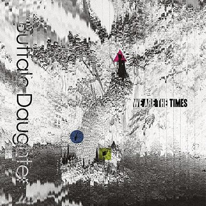 """Artwork von Buffalo Daughter – """"We Are The Times""""."""