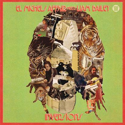"El Michels Affair meets Liam Bailey - ""Ekundayo Inversions"" (Album der Woche)"