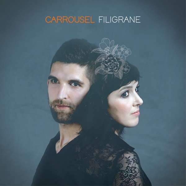 CD-Cover von Carrousel – Filigrane