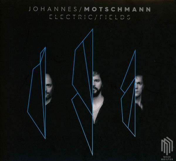 CD-Cover von Johannes/Motschmann – Electric/Fields