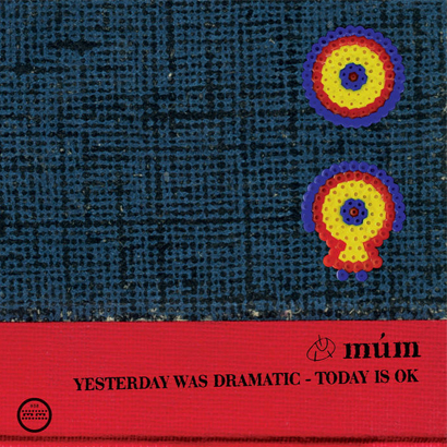 CD-Cover von Múm – Yesterday Was Dramatic – Today Is Ok
