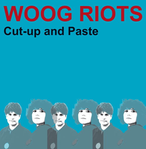 CD-Cover von Woog Riots – Cut-Up And Paste