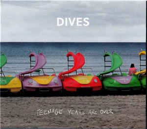 CD-Cover von Dives – Teenage Years Are Over