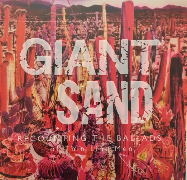 CD-Cover von Giant Sand – Recounting The Ballads Of Thin Line Men