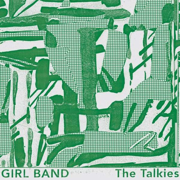 CD-Cover von Girl Band – The Talkies