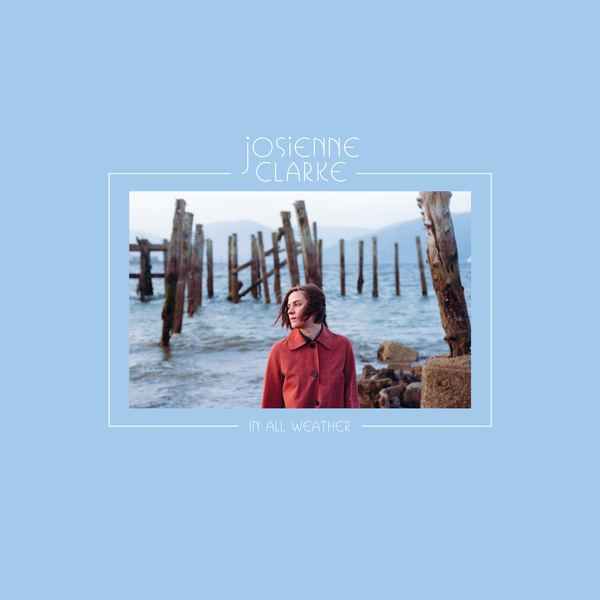 CD-Cover von Josienne Clarke – In All Weather