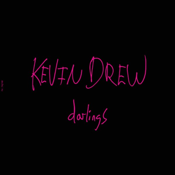 CD-Cover von Kevin Drew – Darlings