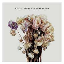 CD-Cover von Sleater-Kinney – No Cities To Love